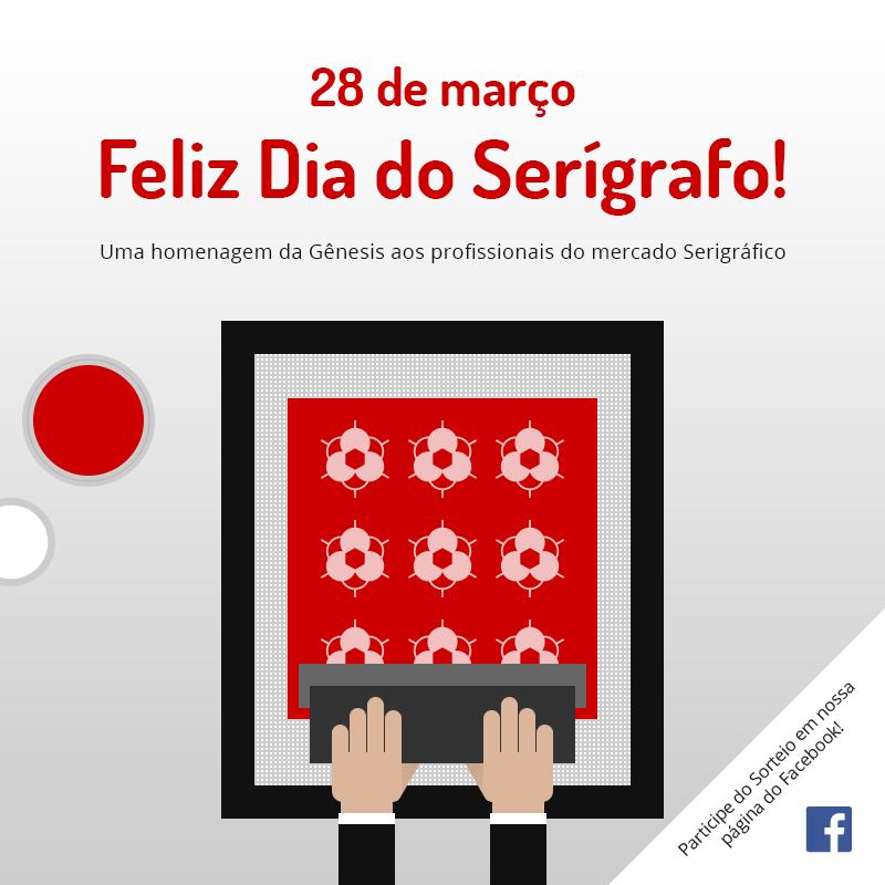 28 de Março - Dia do Serígrafo
